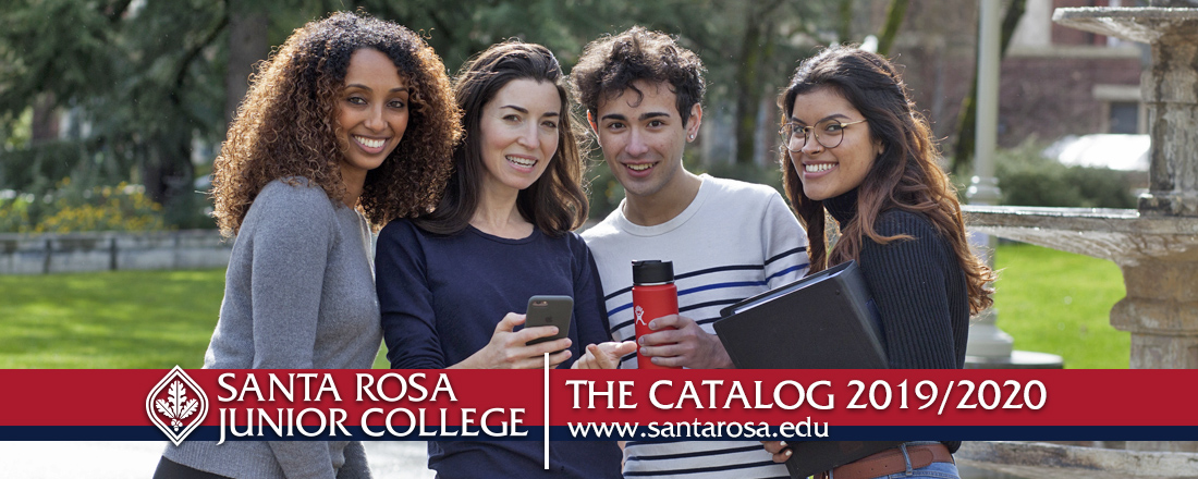 Santa Rosa Junior College The Catalog 2019/2020 www.santarosa.edu